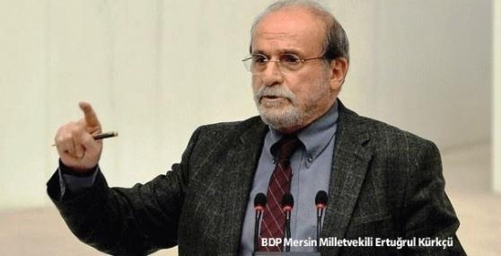BDP'li Kürkçü: Vekilinin Haklarını Savunanı Henüz Görmedik