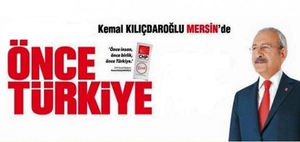 CHP Genel Başkanı Kılıçdaroğlu Yarın Mersin'de