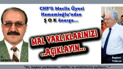 CHP'li Meclis Üyesi Hamamioğlu'ndan ŞOK önerge…