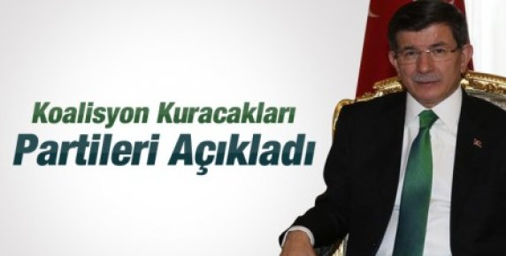 Davutoğlu Koalisyon Kuracakları Partileri Açıkladı