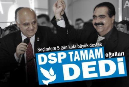 DSP'den Tamamoğulları'na Tam Destek