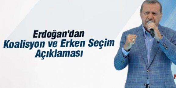 Erdoğan'dan Koalisyon ve Erken Seçim Açıklaması