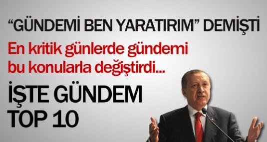 Erdoğan'ın Gündem Yaratan 10 Açıklaması