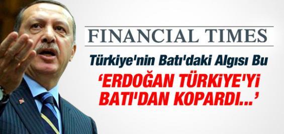 Erdoğan'ın Türkiyesi Batıdan Kopuyor