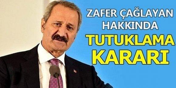 Eski Bakan ve Mersin Milletvekili Zafer Çağlayan Hakkında Tutuklanma Kararı...