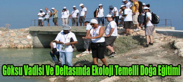 Göksu Deltasında Doğa Eğitimi Projesi