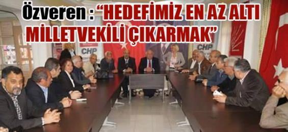 'Hedefimiz En Az Altı Milletvekili Çıkarmak'