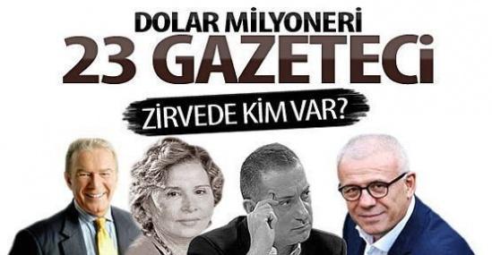 İşte Dolar Milyoneri 23 Gazeteci