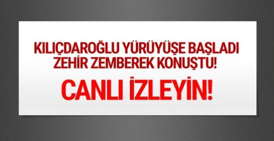 Kemal Kılıçdaroğlu Adalet İçin Yürüyüşüne Başladı.