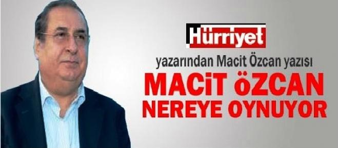 Macit Özcan'a Okur Tepkisi Hürriyet Gazete Köşesinde