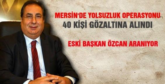 Macit Özcan'a Operasyon Emniyet Özcan'ı Arıyor