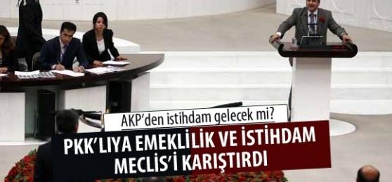 Meclis'te PKK'lıya Emeklilik Kavgası