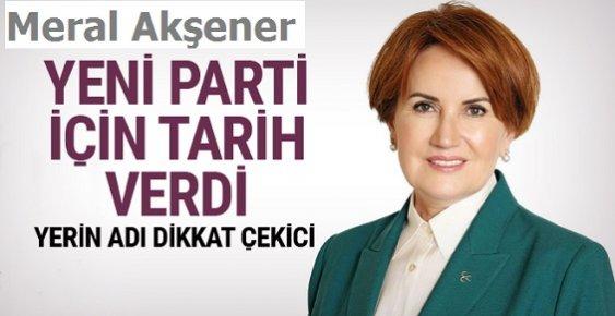 Meral Akşener Yeni Parti İçin Tarih Verdi!