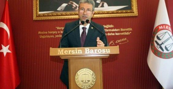 Mersin Barosu Başkanı Antmen'den Adli Tatil Tepkisi