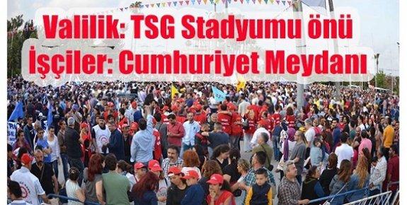 Mersin'de 1 Mayıs Öncesi Yer Gerginliği Sürüyor