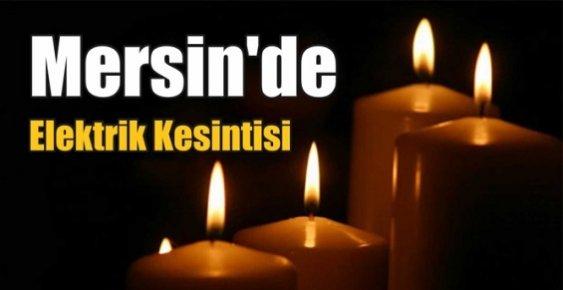 Mersin'de Çarşamba Günü Elektrik Kesintisi Uygulanacak