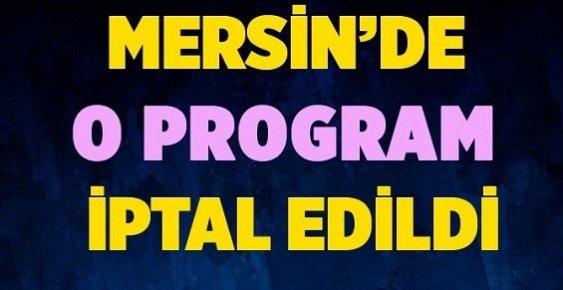 Mersin'de Festival Ertelendi, Konser İptal