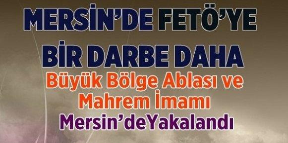 Mersin'de Fetö'nün Bölge Ablası ile Mahrem İmamı Yakalandı