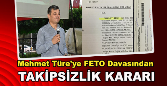 Mersin'de MHP'li Başkana FETÖ'den Takipsizlik Kararı