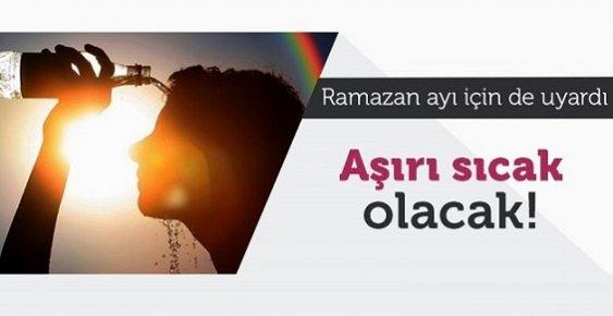 Mersin'de Ramazan Ayı İçinde Hava Sıcak Olacak Açlık Süresine DİKKAT !