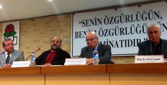 """""""Senin Özgürlüğün Benim Özgürlüğümün Teminatıdır' Paneli"""