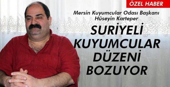 Mersin'de Suriyeli Kuyumcular Düzeni Bozuyor