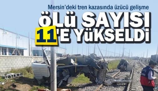 Mersin'deki Tren Kazasında Ölü Sayısı 11 Oldu