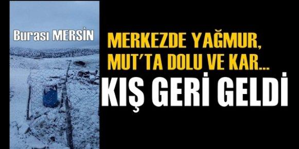 Mersin'e Kış Geri Geldi.