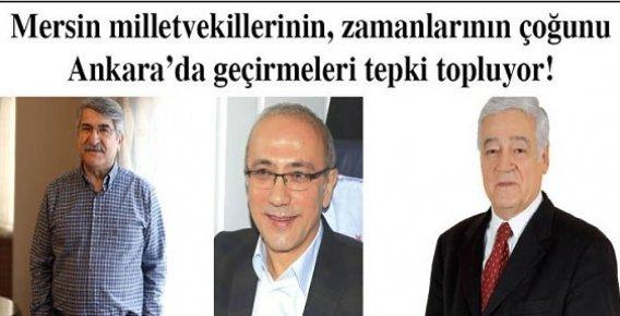 Mersin'in Değil Ankara'nın Vekilleri