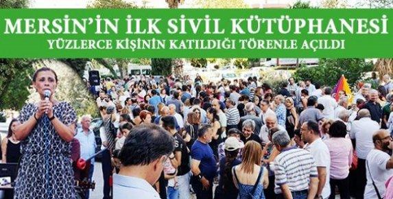 Mersin'in İlk Sivil Kütüphanesi Mersin'de Açıldı.