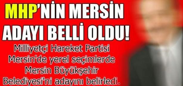 MHP'nin Mersin Büyükşehir Adayı Belli Oldu