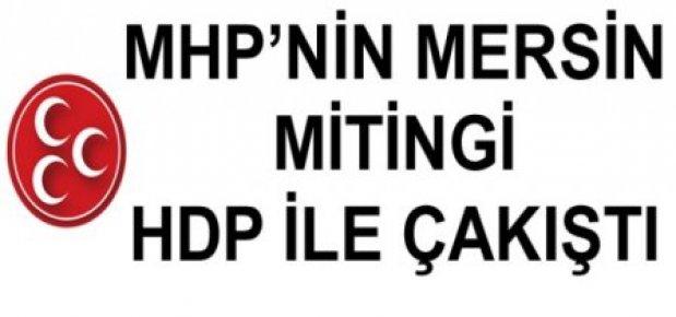 MHP'nin Mersin Mitingi Ertelenebilir