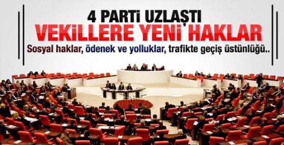 Milletvekillerine Yeni Haklar !