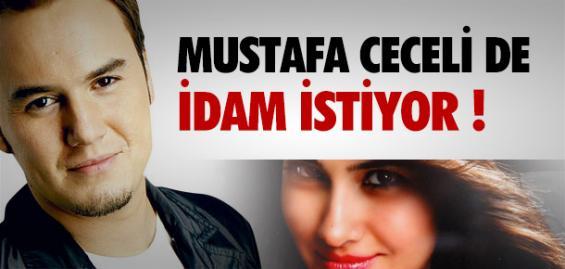 Mustafa Ceceli'de Özgecan İçin İdam İstiyor