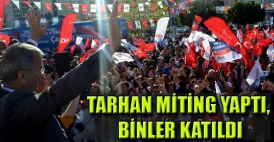 Neşet Tarhan'ın Toplantısı Mitinge Dönüştü