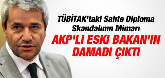 Sahte Diploma Skandalının Arkasından AKP'li Bakanın Damadı Çıktı