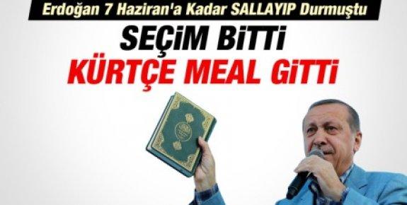 Seçim Bitti Kürtçe Kur'an-ı Kerim Meali Gitti