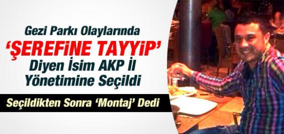 Şerefine Tayyip Yazdı, AKP il Yönetimine Girdi.