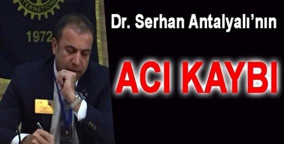 Serhan Antalyalı'nın Acı Günü