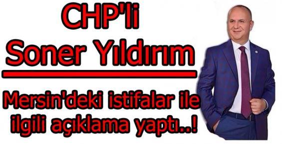 Soner Yıldırım CHP'deki İstifalarla İlgili Noktayı Koydu
