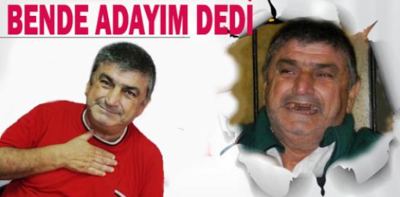 """Tarsus Belediye Başkanlığına """"Bende Adayım"""" Dedi"""