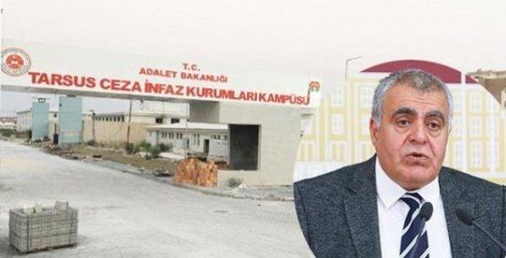 Tarsus Cezaevindeki İddialar Adalet Bakanına Soruldu