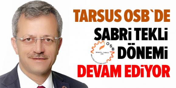 Tarsus OSB'de Sabri Tekli Yeniden Görevde