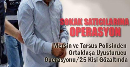 Tarsus'ta Uyuşturucu Operasyonu: 29 Gözaltı