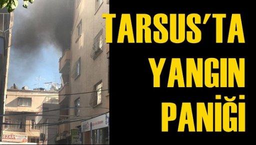 Tarsus'ta Yangın Paniği