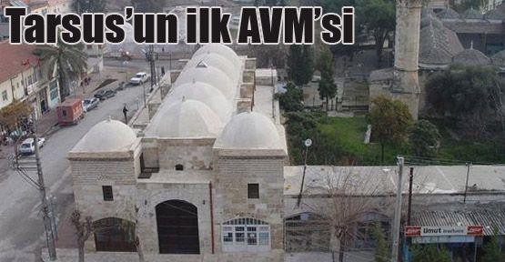 Tarsus'un ilk AVM'si