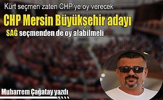 CHP Mersin Büyükşehir Aday Kriteri Nasıl Olmalı ?