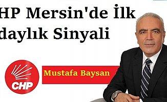 CHP Mersin'de İlk Adaylık Sinyali