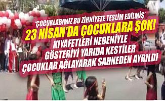 Mersin'de 23 Nisan Gösterilerinde Skandal !