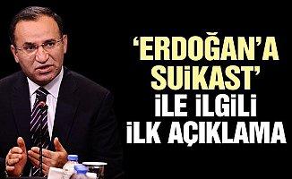 AKP'li Bozdağ'dan Erdoğan'a Suikast İddiası